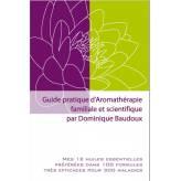 Guide pratique d'aromathérapie familiale et scientifique D.Baudoux