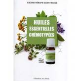 Les huiles essentielles chémotypées et leurs synergies. -  Dr. Zhiri, D. Baudoux et M.L. Breda 88pages - Edition Inspir